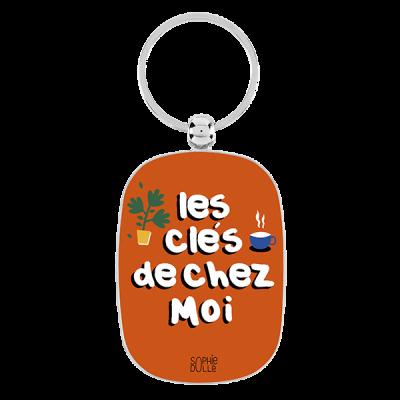 Porte-clés Les clés de chez...
